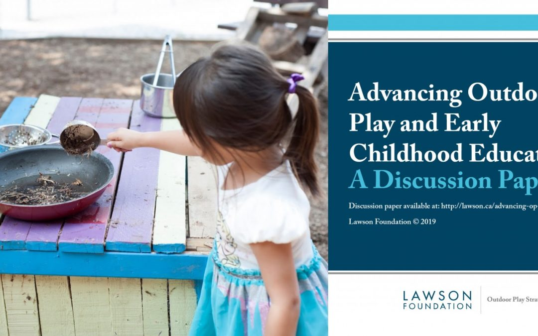 Advancing Outdoor Play and Early Childhood Education: A Discussion Paper