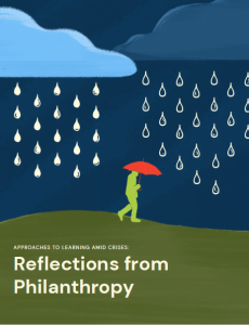 Report | Approaches to Learning Amid Crises: Reflections from Philanthropy